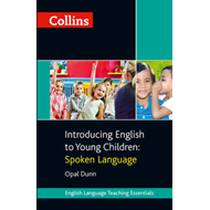 Collins Introducing English to Young Children: Spoken Language (BOK)
