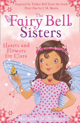 Fairy Bell Sisters: Hearts and Flowers for Clara (BOK)