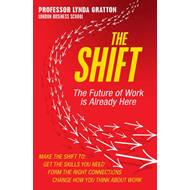 The Shift: The Future of Work is Already Here (BOK)