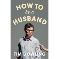 How to be a Husband (BOK)