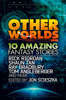 Other Worlds (feat. Stories by Rick Riordan, Shaun Tan, Tom (BOK)