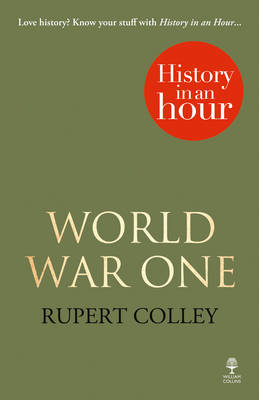 World War One: History in an Hour (BOK)