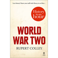 World War Two: History in an Hour (BOK)