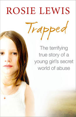 Trapped: The Terrifying True Story of a Secret World of Abus (BOK)