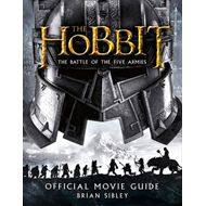 Hobbit: the Battle of the Five Armies - Official Movie Guide (BOK)