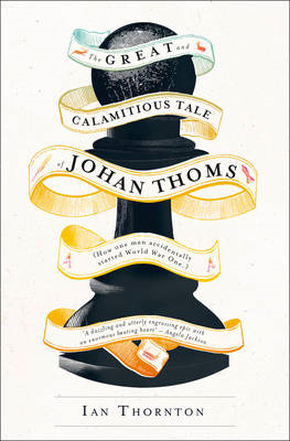 Great and Calamitous Tale of Johan Thoms (BOK)
