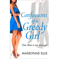 Confessions of a Greedy Girl (BOK)
