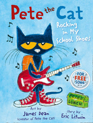 Pete the Cat Rocking in My School Shoes (BOK)
