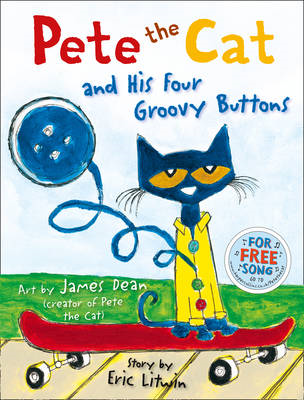 Pete the Cat and his Four Groovy Buttons (BOK)