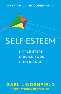 Self Esteem: Simple Steps to Build Your Confidence (BOK)