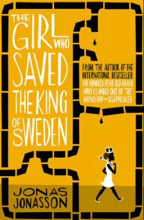 The Girl Who Saved the King of Sweden (BOK)