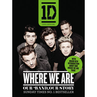 One Direction: Where We are (100% Official): Our Band, Our Story (BOK)