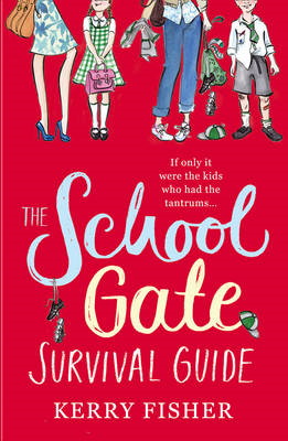 School Gate Survival Guide (BOK)