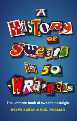 History of Sweets in 50 Wrappers (BOK)
