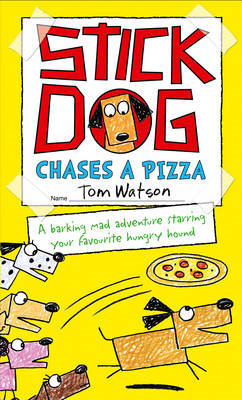 Stick Dog Chases a Pizza (BOK)