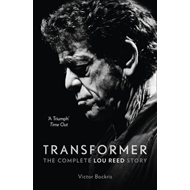 Produktbilde for Transformer: The Complete Lou Reed Story (BOK)