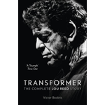 Transformer: The Complete Lou Reed Story (BOK)