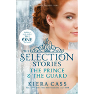 Selection Stories: The Prince and The Guard (BOK)