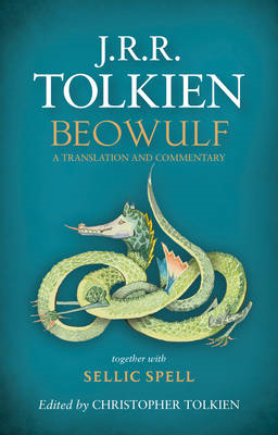 Beowulf: A Translation and Commentary, together with Sellic Spell (BOK)