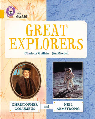 Great Explorers: Christopher Columbus and Neil Armstrong (BOK)
