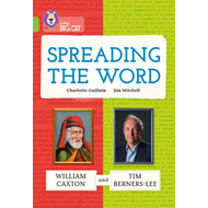 Spreading the Word: William Caxton and Tim Berners-Lee (BOK)