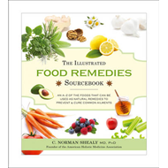 Illustrated Food Remedies Sourcebook (BOK)