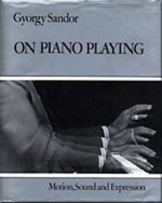On Piano Playing: Motion, Sound, and Expression (BOK)