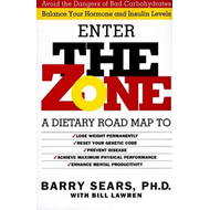 The Zone: Revolutionary Life Plan to Put Your Body in Total Balance for Permanent Weight Loss (BOK)