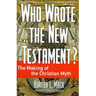 Who Wrote the New Testament? (BOK)
