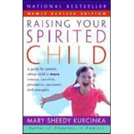Raising Your Spirited Child (BOK)