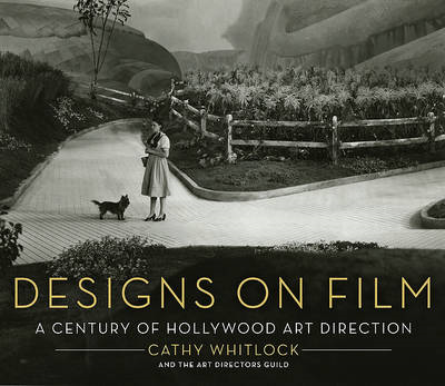 Designs on Film: A Century of Hollywood Art Direction (BOK)
