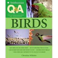 Smithsonian Q & A: Birds : The Ultimate Question and Answer Book (BOK)