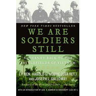 We are Soldiers Still: A Journey Back to the Battlefields of Vietnam (BOK)