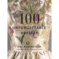 100 Unforgettable Dresses (BOK)