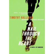 A Nail Through the Heart: A Novel of Bangkok (BOK)