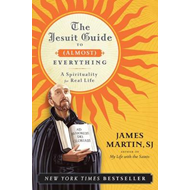 Jesuit Guide to (Almost) Everything (BOK)