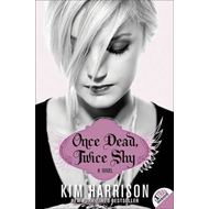Once Dead, Twice Shy: A Novel (BOK)