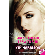 Early to Death, Early to Rise (BOK)
