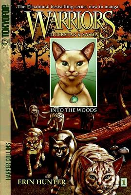 Warriors: No. 1: Tigerstar and Sasha: into the Woods (BOK)