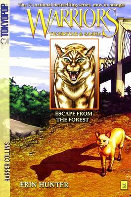 Warriors: No. 2: Tigerstar and Sasha: Escape from the Forest (BOK)