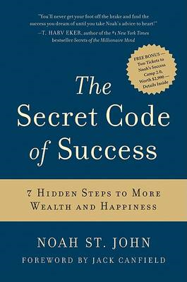 The Secret Code of Success: 7 Hidden Steps to More Wealth and Happiness (BOK)