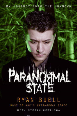 Paranormal State: My Journey into the Unknown (BOK)