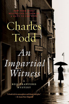 An Impartial Witness: A Bess Crawford Mystery (BOK)