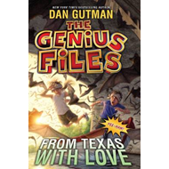 Genius Files #4: from Texas with Love (BOK)