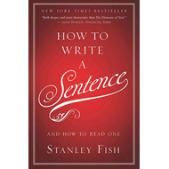How to Write a Sentence (BOK)
