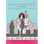 Diane Von Furstenberg and the Tale of the Empress's New Clothes (BOK)