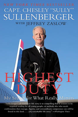 Highest Duty: My Search for What Really Matters (BOK)