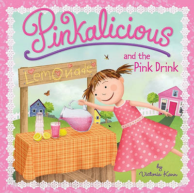 Pinkalicious: Pinkalicious and the Pink Drink (BOK)