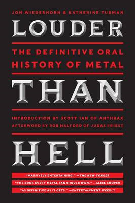 Louder Than Hell: The Definitive Oral History of Metal (BOK)
