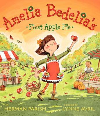 Amelia Bedelia's First Apple Pie (BOK)